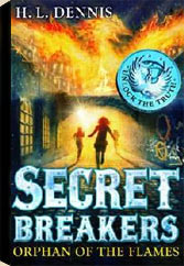 Secret Breakers: Book 2, Orphan of the Flames
