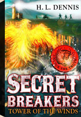Secret Breakers: Book 4, Tower of the winds